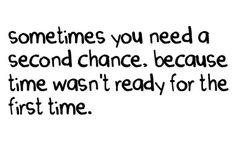 second chance <3