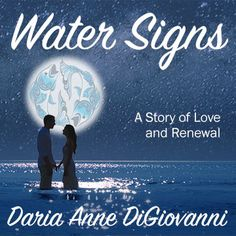 From captivating readers to captivating movie audiences, please help Water Signs: A Story of Love and Renewal go Hollywood.