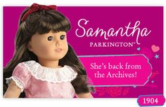Samantha Parkington® 1904. She's back from the Archives!
