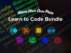 Name your own price and learn how to code! :D :P