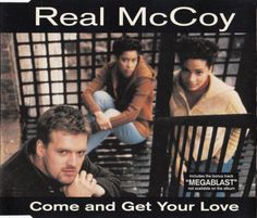 Real McCoy was THAT '90s dance 'group.' This was their least successful song which was still...not bad!