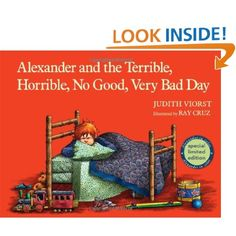 Favorite childhood book: Alexander and the Terrible, Horrible, No Good, Very Bad Day by Judith Viorst, Ray Cruz.