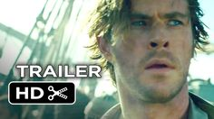 New Trailer for 'In The Heart Of The Sea'! From Director Ron Howard comes the true story behind Moby Dick.