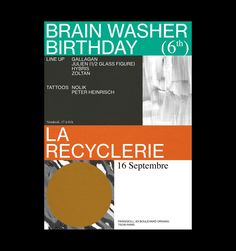 "vincentlabas: ""BRAIN WASHER BIRTHDAY 6th — 16 Septembre La Recyclerie, Paris Poster & Digital event: https://www.facebook.com/events/1606111156356298 www.plusmurs.fr """