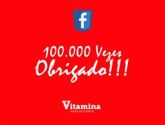 Chegamos aos 100.000 Fãs no Facebook! Faça você também parte da comunidade!