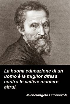 Michelangelo ~ Sun in Pisces ~ Prodigious Renaissance Artist Psychology Humor, Healthy Words, Magic Words, Michelangelo, Motto, Life Lessons, Einstein, Philosophy, Best Quotes