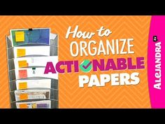 How to Organize Actionable Papers (Paper Organizing Tips Part 2 of 2) - YouTube