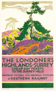 A stylish poster commissioned by the Southern Railway from the prolific poster artist Gregory Brown. The Surrey Hills were sold as an 'open lung' for Londoners.