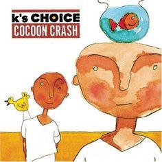 K'S CHOICE - Butterflies instead - Cocoon Crash - http://youtu.be/EVmjT4jKugA