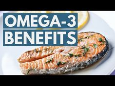 5 Science-Based Benefits of Omega-3 Fatty Acids - YouTube