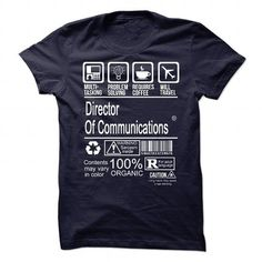 DIRECTOR OF COMMUNICATIONS CERTIFIED JOB T-Shirts, Hoodies, Sweatshirts, Tee Shirts (22.99$ ==> Shopping Now!)