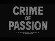 Crime of Passion, 1957, Film Noir