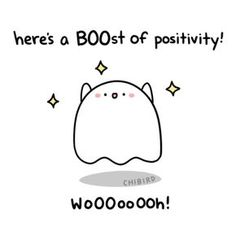 """chibird: """" It's not even October, but I felt pretty pleased with this and wanted to post this ghosty pun. :D ✨ Check out my new book coming out, Loading Penguin Hugs! Cute Inspirational Quotes, Cute Quotes, Happy Quotes, Positive Quotes, Motivational Quotes, Cheer Up Quotes Funny, Kawaii Quotes, Positive Vibes, Funny Quotes"""
