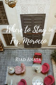 Perfect place to stay in Fes, Morocco