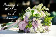 Frugal Tips for planning a wedding on a budget.