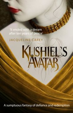 Kushiel's Avatar by Jacqueline Carey #book #covers #design