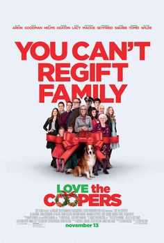 Love the Coopers (11-13-15) ... another ignore the reviews movie for me, I really liked it! An all-star cast plays four generations of the Cooper clan, as they come together for their annual Christmas Eve celebration. A series of unexpected visitors and unlikely events turn the night upside down, leading them all toward a surprising rediscovery of family bonds and the spirit of the holiday.