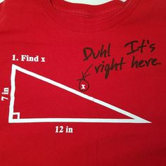 """Funny College Math Humor""""Find X! Duh! It's Right Here"""" Red Mens TShirt L/XL #unknown #GraphicTee"""