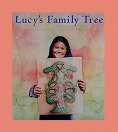 Lucy's Family Tree By Karen Halvorsen Schreck Family Tree Book, Create A Family Tree, Adoption Books, Adoption Stories, Rainbow Story, Inclusion Classroom, Elementary Counseling, Adopting A Child, Karen