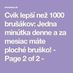 Cvik lepší než 1000 brušákov: Jedna minútka denne a za mesiac máte ploché bruško! - Page 2 of 2 - Planking