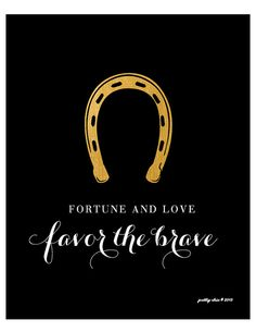 fortune and love favor the brave essay