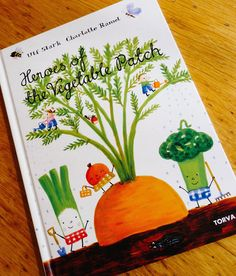 Heroes of the Vegetable Patch.there are so many concepts that can be discussed with this book! Vegetables, healthy eating, planting a garden, etc. Teaching Themes, Garden Illustration, Early Literacy, Early Learning, Story Time, Book Activities, Book Lists, Spring Break, Kids Meals