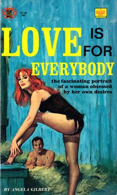 """Love is for Everybody"" Vintage Pulp Fiction Paperback Book Cover Art Pulp Fiction Kunst, Pulp Fiction Book, Pulp Novel, Dibujos Pin Up, Serpieri, Badass, Whatsapp Wallpaper, Vintage Book Covers, Pulp Magazine"