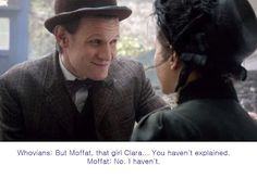 This scene felt like Moffat laughing at us. Look at that smug face.. that's Matt Smith doing an impersonation of Moffat.