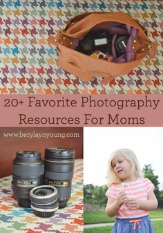 The author reveals ALL of her favorite photography resources on today's blog. Take a peek, take some notes, and share with all of your fellow aspiring momtographers. http://www.berylaynyoung.com/2014/08/20/favorite-photography-resources-for-moms/