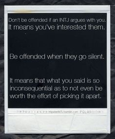 I try very hard to keep my mouth shut. Not many can handle when I disagree with them