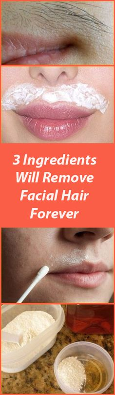 Having problem with Facial Hair ? With using these 3 ingredients you will get rid of it forever. Amazing effect in just 15 minutes!!!
