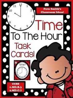 Time To The Hour Task Cards and Recording Sheet For 1.MD.B.3 12 TIME TO THE HOUR task cards in color and 12 TIME TO THE HOUR task cards in black and white. Recording Sheet and Answer Key also included. #TPT $Paid