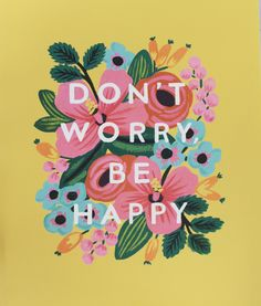 Rifle Paper Co. Don't Worry Art Print on Sisters of Nature