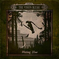 """The Vision Bleak """"Witching Hour"""" Limited Edition"""