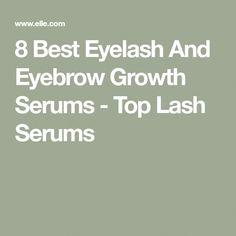 8 Best Eyelash And Eyebrow Growth Serums - Top Lash Serums #HowToApplyEyeliner Eyelashes, Eyebrows, Eyebrow Growth Serum, How To Apply Eyeliner, Skin Care Tips, Top, Lashes, Skin Tips, Eye Brows