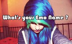 What's your Emo Name ?