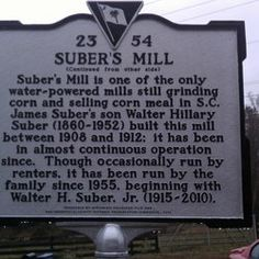 Suber's Corn Mill Greer, SC