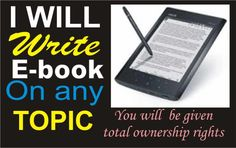 be your GHOSTWRITER, Kindle book, Ebook on any topic by progiger1