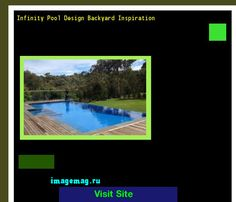 Infinity Pool Design Backyard Inspiration 152600 - The Best Image Search