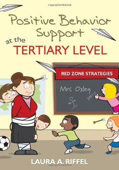 Positive Behavior Support at the Tertiary Level: Red Zone Strategies by Laura A. Riffel http://www.amazon.com/dp/1412982014/ref=cm_sw_r_pi_dp_lL--tb0TN4S73