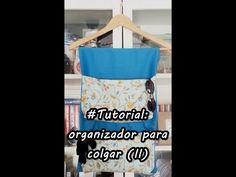 #Tutorial: coser un organizador para colgar (II) - YouTube