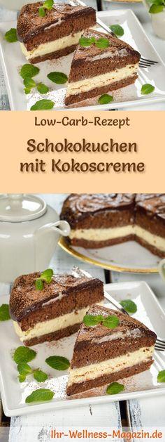 Rezept für Low Carb Schokokuchen mit Kokoscreme: Der kohlenhydratarme, kalorienreduzierte Kuchen wird ohne Zucker und Getreidemehl zubereitet ... #lowcarb #kuchen #backen #kokos