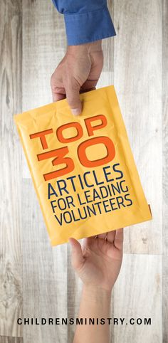 Our top 30 articles for leading volunteers, ranked by the millions of people who come to our site annually!