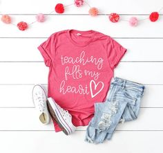 Teaching Fills My Heart Missy LuLu's Teacher Shirts Teacher Tees Teacher Valentine Shirts Valentine Shirts, Teacher Valentine, Valentines Design, Be My Valentine, Valentine's Day Quotes, Mama Shirts, Converse, Teacher Style, Colorful Shirts