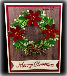 Stampin Up Christmas, Christmas Cards To Make, Christmas Diy, Christmas Wreaths, Merry Christmas, Fall Cards, Winter Cards, Poinsettia Cards, Step Cards