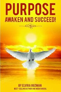 Purpose: Awaken and Succeed!
