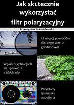 Jak skutecznie wykorzystać filtr polaryzacyjny - darmowy fragment ebooka
