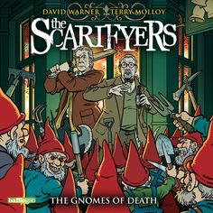 The Scarifyers: The Gnomes of Death | Bafflegab Productions