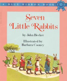 The Art of Children's Picture Books: Seven Little Rabbits, Barbara Cooney