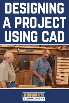 George Vondriska and Bruce Kieffer demonstrate the quick process for designing a woodworking project piece using a CAD program. A Woodworkers Guild of America (WWGOA) original video.